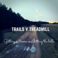 Trails v Treadmill